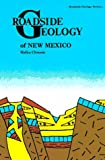 Roadside Geology of New Mexico, Halka Chronic, 0878422099