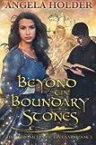 Beyond the Boundary Stones (The Chronicles of Tevenar) (Volume 3)