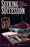 Seeking Succession, Loyd H. Rawls, 0966380193