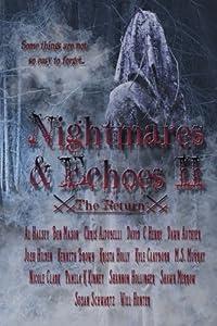 Nightmares & Echoes 2: The Return (Volume 2)