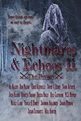 Nightmares & Echoes 2: The Return (Volume 2)