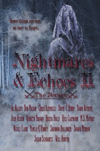 Nightmares & Echoes 2: The Return (Volume - Kyle Schwartz