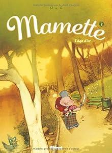 """Afficher """"Mamette n° 2 L'âge d'or"""""""