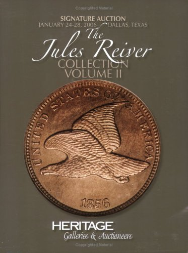 Heritage Coin Auction #390: The Jules Reiver Collection, Vol. 2 ebook