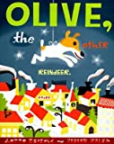 Olive, the Other Reindeer [Hardcover]