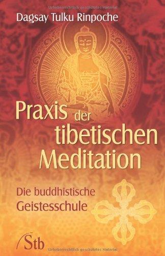 praxis-der-tibetischen-meditation-die-buddhistische-geistesschule