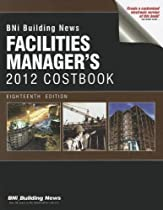 BNI Facilities Manager's Costbook (Building News Facilities Manager's Costbook)