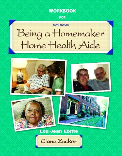 Being a Homemaker / Home Health Aide: Student Workbook by Pearson