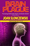 Brain Plague - An Elysium Cycle Novel