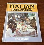 Italian Food and Drink, Edwina Buicchi, 0531181200