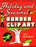 img - for Holiday and Seasonal Border Clip Art: book / textbook / text book
