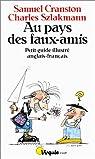 Au pays des faux-amis. Petit guide illustré anglais-français par Cranston