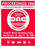 36th Design Automation Conference 1999, IEEE, Press Staff, 1581130929