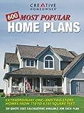 600 Most Popular Home Plans, Creative Homeowner Press Editors, 1580110231