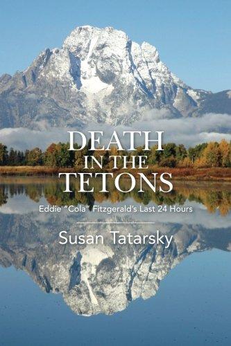 DEATH IN THE TETONS: Eddie