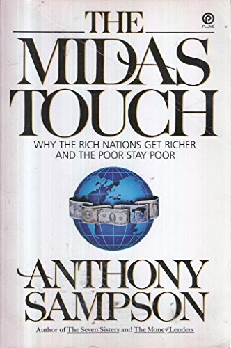 Download The Midas Touch Why The Rich Nations Get Richer And The