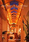 img - for The Art of Lighting: An International Profile of Home Lighting (v. 2) book / textbook / text book
