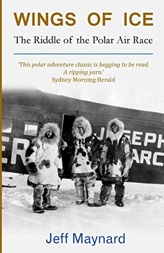 Wings of Ice: The Riddle of the Polar Air Race