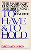 To Have and to Hold, David Atkinson, 0802818897