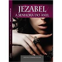 Jezabel A Senhora do Anel