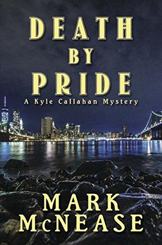 Death by Pride: A Kyle Callahan Mystery (Kyle Callahan Mysteries Book 4)