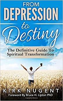 Book From Depression to Destiny: The Definitive Guide To Spiritual Transformation