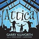 Attica   Garry Kilworth