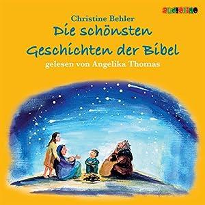 Die schönsten Geschichten der Bibel Hörbuch