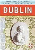 Dublin, Knopf Guides Staff, 0375709959
