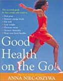 Good Health on the Go!, Anna Niec-Oszywa, 186508509X