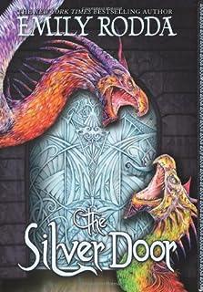 The Silver Door (Golden Door - Trilogy)  sc 1 st  Amazon.com & The Golden Door (Golden Door - Trilogy): Emily Rodda: 9780545429900 ...
