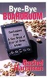 Bye-Bye Boardroom, Rachel Hamman, 1933102179