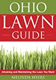 The Ohio Lawn Guide: Attaining and Maintaining