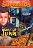 Mystery of the Missing Junk, Christopher P. N. Maselli and Kellie Copeland Kutz, 1577942329