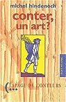Conter, un art ? : Propos sur l'art du conteur - 1990-1995 par Hindenoch