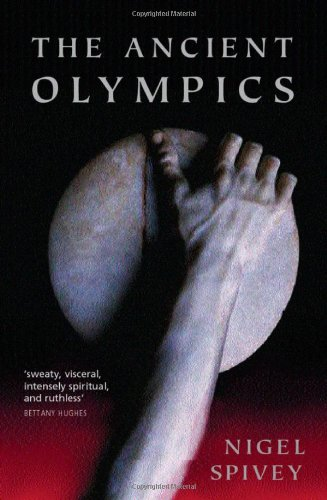 The Ancient Olympics: A History (Ancient Games The Olympic)