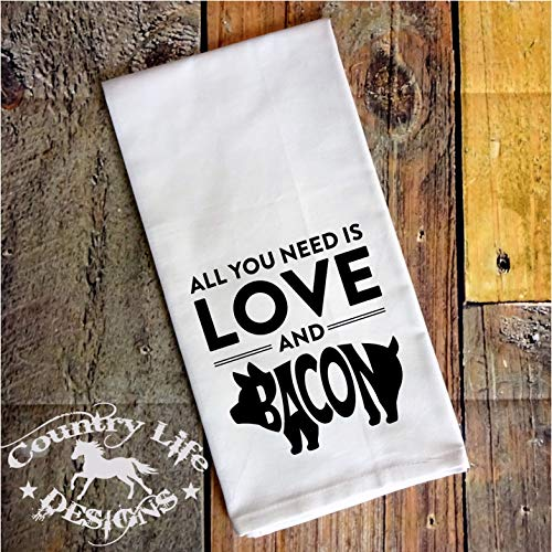 Flour Sack, Tea Kitchen Towel - All You Need Is Love And Bacon - Pig