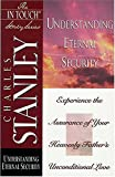 Understanding Eternal Security, Charles F. Stanley, 0785272836