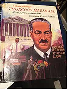 Thurgood Marshall: First African-American Supreme Court ...