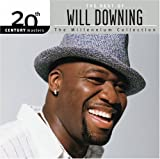 : The Best of Will Downing - 20th Century Masters: Millennium Collection