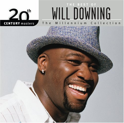 The Best of Will Downing - 20th Century