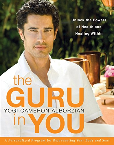 Image of The Guru in You: A Personalized Program for Rejuvenating Your Body and Soul