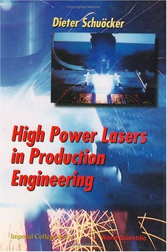 High Power Lasers in Production Engineering
