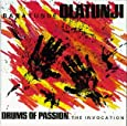 Drums of Passion: Invocation
