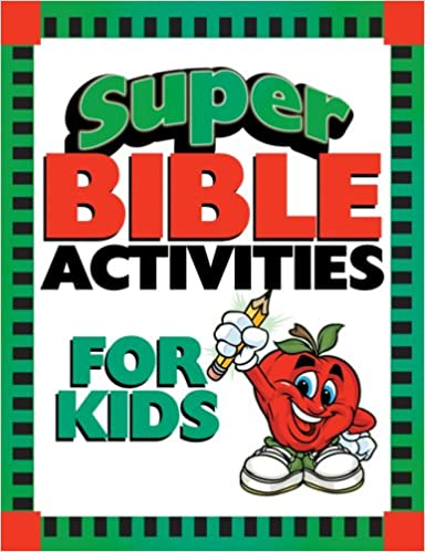 Super Bible Activities for Kids (Super Bible Activity Books for Kids