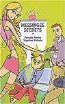 Mess@ges secrets - 9/11 ans par Perrier