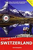 img - for Living and Working in Switzerland: A Survival Handbook book / textbook / text book