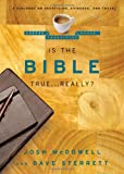 Is the Bible True ... Really?, Josh McDowell and Dave Sterrett, 0802487661