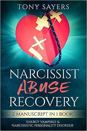 Amazon com: Narcissist Abuse Recovery: ** 2 Manuscript In 1