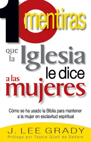 Diez Mentira Que La Iglesia (Spanish Edition) ebook